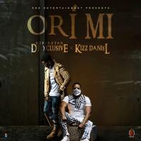 DJ Xclusive x Kizz Daniel - Ori Mi