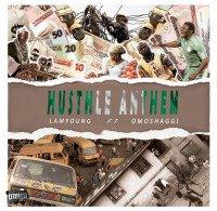 Abdulrasaq - Hustle Anthem (feat. OMOSHAGGI)