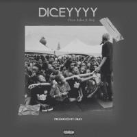 Dice Ailes - Diceyyyy (feat. Soji)