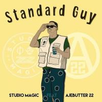 Studio Magic - Standard Guy (feat. Ajebutter22)