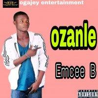 Emcee b - Ozanle