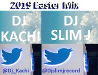 Dj Kachi Ft. Dj Slime J - Dj Kachi Ft. Dj Slime J 2019 Easter Mix