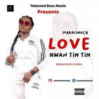 Marasinach - Love Nwan Tin Tin