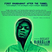 Dj BiggSlim_de-itchy fingers - FIRST ROUNDABOUT AFTER THE TUNNELL