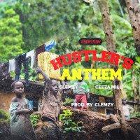 Clemzy - Hustlers Arthem (feat. Ceeza)