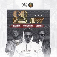 OD Woods - Go Below (Remix) (feat. Davido, Vector)