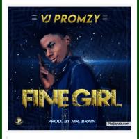 Vjpromzy - Fine Girl