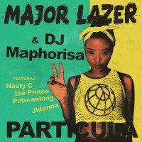 Major Lazer - Particula (feat. Nasty C, Patoranking, Ice Prince, Jidenna)