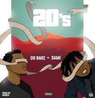 Dr. Barz - 20's (feat. Sami)