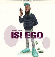 Phyno - Isi Ego