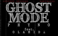 Phyno - Ghost Mode (feat. Olamide)
