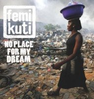 Femi Kuti - The World Is Changing