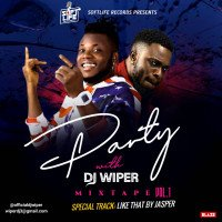 Jasper Flavour Zlatan Burna boy Tekno - Party With Djwiper Vol 1