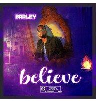 Oluwa barley - BELIEVE