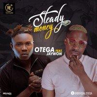 Otega - Steady Money (feat. Jaywon)