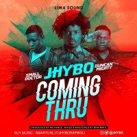Duncan Mighty x Small Doctor x Jhybo - Coming Thru
