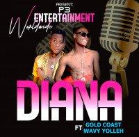 Gold Coast - Diana Ft Wavy Yolleh