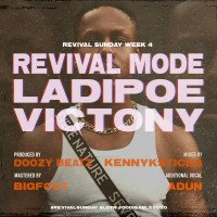 LADIPOE - Revival Mode (feat. Victony)