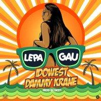Idowest - Lepa Gau (feat. Dammy Krane, Dicey)
