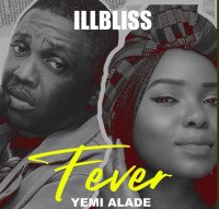 Illbliss - Fever (feat. Yemi Alade)