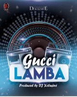 DJ Xclusive - Gucci Lamba