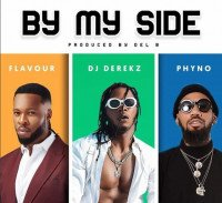 DJ Derekz - By My Side (feat. Flavour, Phyno)