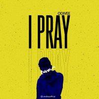 Odivee - I Pray