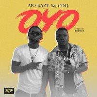 MO Eazy - Oyo (feat. CDQ)