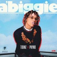 Tidinz - A'Biggie (feat. Phyno)