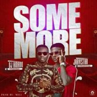 DJ AMADO FT JARVISTAR - SOME MORE DJ AMADO FT JARVISTAR PROD BY MIC 2
