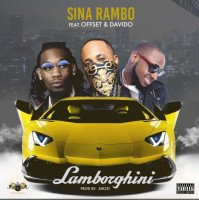 Sina Rambo - Lamborghini (feat. Offset, Davido)