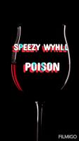 Speezy Wyhll - Poison