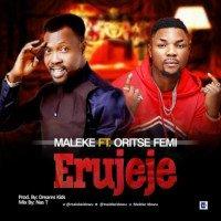 Maleke - Erujeje (feat. Oritse Femi)
