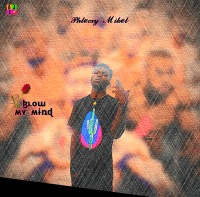 Phlecxy mikel - Blow My Mind