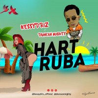 KessyDriz - Hart Ruba (feat. Duncan Mighty)