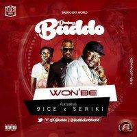 DJ Baddo - WonBe (feat. 9ice, Seriki)