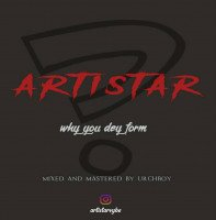 Artistar - Why You Dey Form(uyo Meyo Cover)
