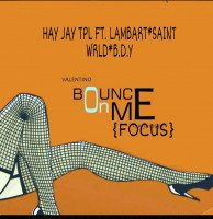 HAY JAY TPL - FOCUS (BOUNCE ON ME)