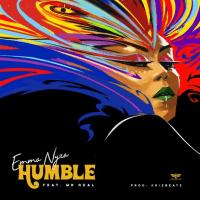 Emma Nyra - Humble (feat. Mr. Real)