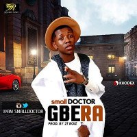 Small Doctor - Gbera