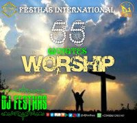 DJ FESTHAS - 55 MINUTES WORSHIP MIXTAPE (The Exceptional Version)