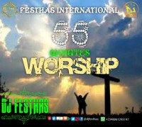 DJ FESTHAS - 55 MINUTES WORSHIP MIXTAPE (The Exceptional Version)