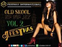 DJ FESTHAS - OLD SKOOL HIP HOP MIX VOL 2