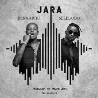 Bennariki - Jara (feat. Selebobo)