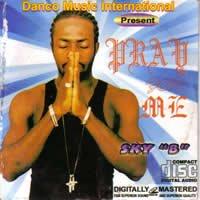Sky B - Pray For Me