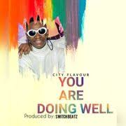 City Flavour - You Are Doing Well