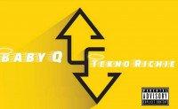 Baby Q - Tekno Richie - Ups And Down