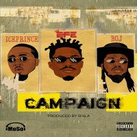 Efe - Campaign (feat. Ice Prince, BOJ)