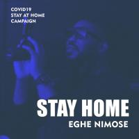 Eghe Nimose - Stay Home
