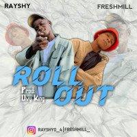 Freshmill x Rashy - Roll Out